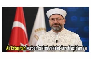 Ali Erbaş'tan kurban kesimi vekalet ücreti...