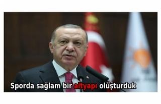Cumhurbaşkanı Erdoğan: Sporda sağlam bir altyapı...
