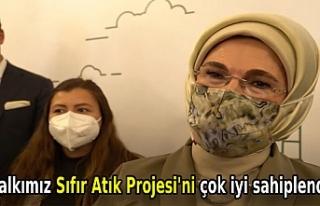 Emine Erdoğan: Halkımız Sıfır Atık Projesi'ni...