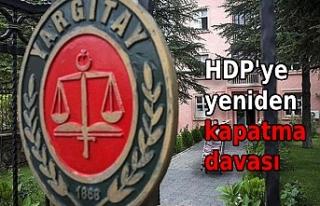 Yargıtay, HDP'nin kapatılması için yeniden...