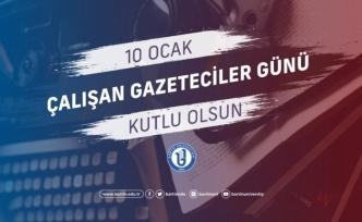 Rektör Uzun'dan '10 Ocak Çalışan Gazeteciler Günü' mesajı