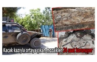 Kaçak kazıyla ortaya çıkan mozaikler 24 saat korunuyor