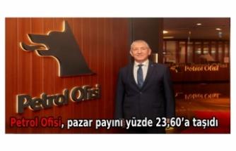 Petrol Ofisi, pazar payını yüzde 23,60'a taşıdı