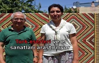 Türk eserleri ve el sanatları araştırılıyor