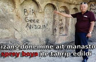Bizans dönemine ait manastır sprey boya ile tahrip edildi