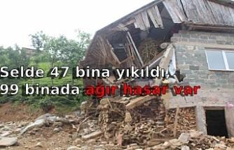 Selde 47 bina yıkıldı, 99 binada ağır hasar var