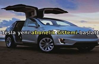 Tesla yeni abonelik sistemi başlattı