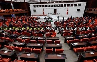 'Turizmi Teşvik Kanunu' Meclis'te kabul edildi