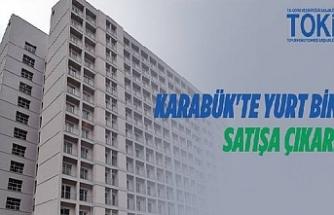 TOKİ Karabük'te yurt binasını satışa çıkardı