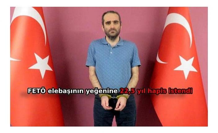 FETÖ/PDY elebaşıFetullah Gülen'in yeğenine istenen ceza belli oldu