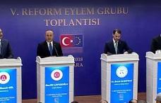 5. Reform Eylem Grubu Toplantısı'nda önemli açıklamalar
