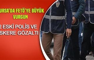 Bursa'da FETÖ'cü eski polis ve asker avı