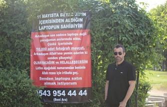 """Bursa'da hırsıza pankartlı çağrı: """"Çaldığın laptopu satın almak istiyorum"""""""